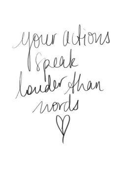 Davranışlarınız konuşur.